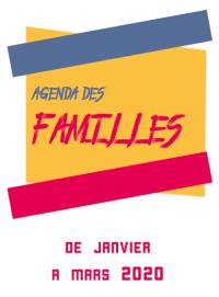 Programme des activités famille de janvier à mars 2020
